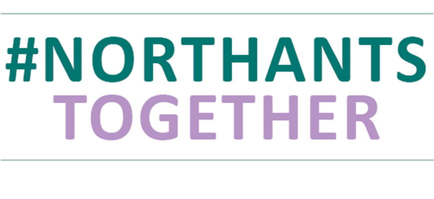 #NorthantsTogether has been created to share local information about Covid-19